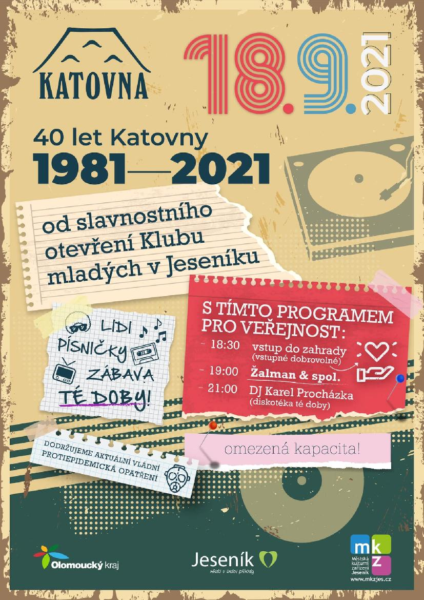 40 LET KATOVNY 1981 – 2021